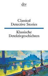 Classical Detective Stories Klassische Detektivgeschichten