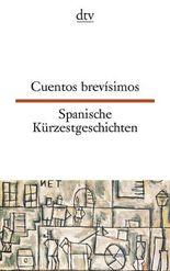 Cuentos brevísimos Spanische Kürzestgeschichten