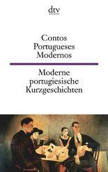 Contos Portugueses Modernos Moderne portugiesische Kurzgeschichten