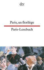 Paris, un florilège Paris-Lesebuch
