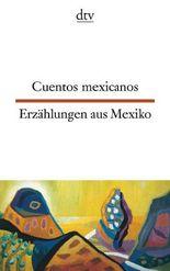 Cuentos mexicanos Erzählungen aus Mexiko