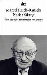 Nachprüfung. Aufsätze über deutsche Schriftsteller von gestern