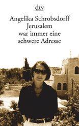Jerusalem war immer eine schwere Adresse