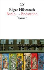 Berlin ... Endstation