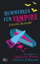 Heimwerken für Vampire. Untote Ausgabe