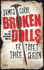 Broken Dolls - Er tötet ihre Seelen