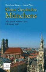 Kleine Geschichte Münchens