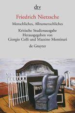 Sämtliche Werke in Einzelbänden. Kritische Studienausgabe / Menschliches, Allzumenschliches I und II