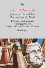 Sämtliche Werke in Einzelbänden. Kritische Studienausgabe / Jenseits von Gut und Böse. Zur Genealogie der Moral