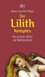 Der Lilith-Komplex