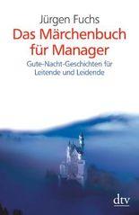 Das Märchenbuch für Manager