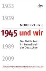 1945 und wir