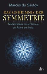 Das Geheimnis der Symmetrie