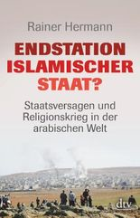 Endstation Islamischer Staat?