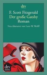 Der große Gatsby: Roman Neu übersetzt von Lutz-W. Wolff