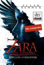 Zara von Asphodel - Rebellin und Magierin Leseprobe: Roman