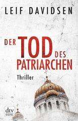 Der Tod des Patriarchen: Thriller (dtv premium)