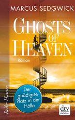 Ghosts of Heaven: Der gnädigste Platz in der Hölle