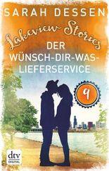 Lakeview Stories 9 - Der Wünsch-dir-was-Lieferservice: Roman