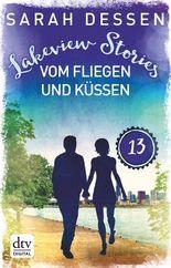 Lakeview Stories 13 - Vom Fliegen und Küssen: Roman