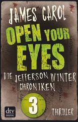 Open Your Eyes: Die Jefferson-Winter-Chroniken 3