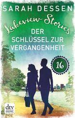 Lakeview Stories 16 – Der Schlüssel zur Vergangenheit: Roman