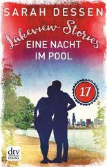 Lakeview Stories 17 - Eine Nacht im Pool: Roman