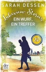 Lakeview Stories 20 - Ein Wurf, ein Treffer: Roman