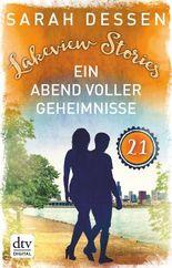 Lakeview Stories 21 - Ein Abend voller Geheimnisse: Roman