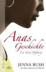 Anas Geschichte