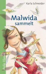 Malwida sammelt