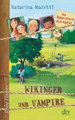Die Karlsson-Kinder (3) Wikinger und Vampire