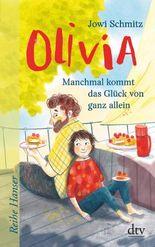 Olivia - Manchmal kommt das Glück von ganz allein