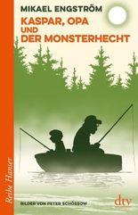 Kaspar, Opa und der Monsterhecht