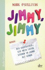 Jimmy, Jimmy