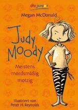 Judy Moody. Meistens mordsmäßig motzig