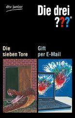Die sieben Tore / Gift per E-Mail