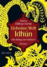 Geheime Welt Idhún - Der Krieg der Götter I