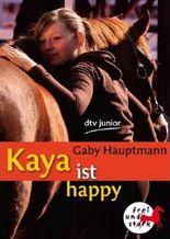 Kaya ist happy