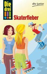 Die drei !!! - Skaterfieber