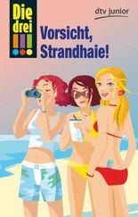 Die drei !!! - Vorsicht, Strandhaie!
