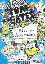 Tom Gates - Eins-a-Ausreden (und anderes cooles Zeug)