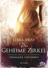 Der geheime Zirkel I Gemmas Visionen