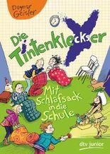 Die Tintenkleckser 1 - Mit Schlafsack in die Schule