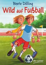 Wild auf Fußball