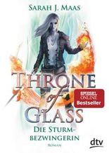 Throne of Glass – Die Sturmbezwingerin