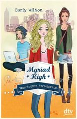 Myriad High - Was Sophie verschweigt