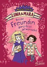 Luna und Mara - Beste Freundin gesucht