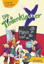 Die Tintenkleckser - Mattis haut ab