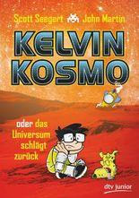 Kelvin Kosmo oder das Universum schlägt zurück